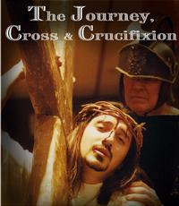 Journey, Cross and Crucifixion