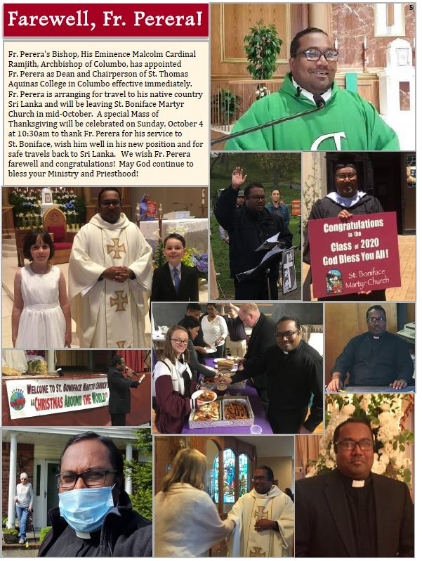 A Mass of Thanksgiving will be celebrated on Sunday, October 4 at 10:30 am to thank Fr. Perera for his service.